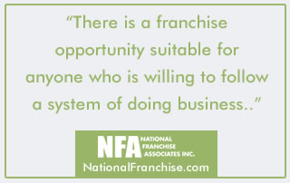 Franchise opportunities come in all shapes and sizes